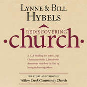 Rediscovering Church: The Story and Vision of Willow Creek Community Church Audiobook, by Lynne Hybels, Bill Hybels