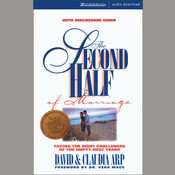 The Second Half of Marriage: Facing the Eight Challenges of Every Long-Term Marriage Audiobook, by David Arp, Claudia Arp