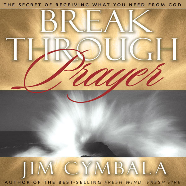 Printable Breakthrough Prayer: The Secret of Receiving What You Need from God Audiobook Cover Art
