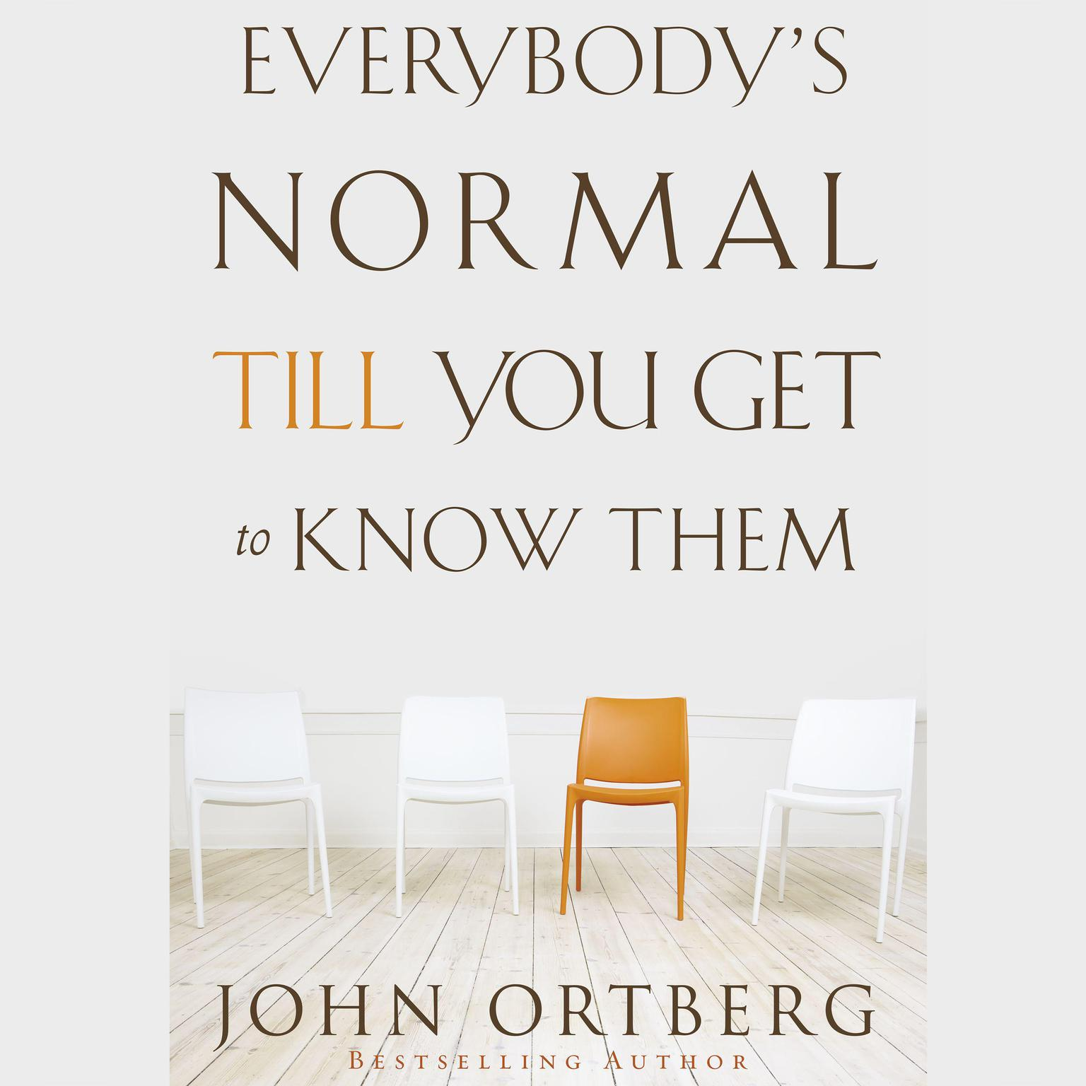 Printable Everybody's Normal Till You Get to Know Them Audiobook Cover Art