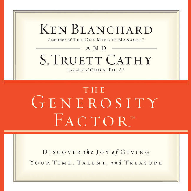 Printable The Generosity Factor: Discover the Joy of Giving Your Time, Talent, and Treasure Audiobook Cover Art