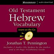 Old Testament Hebrew Vocabulary: Learn on the Go, by Jonathan T. Pennington