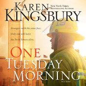 One Tuesday Morning Audiobook, by Karen Kingsbury