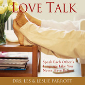 Love Talk, by Les Parrott, Les and Leslie Parrott, Leslie Parrott