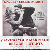 Saving Your Marriage Before It Starts: Seven Questions to Ask Before---and After---You Marry Audiobook, by Leslie Parrott