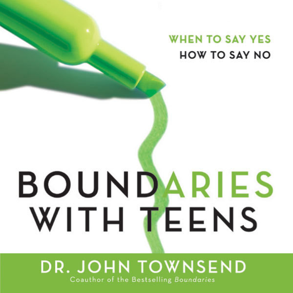 Printable Boundaries with Teens: When to Say Yes, How to Say No Audiobook Cover Art