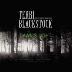 Dawns Light Audiobook, by Terri Blackstock