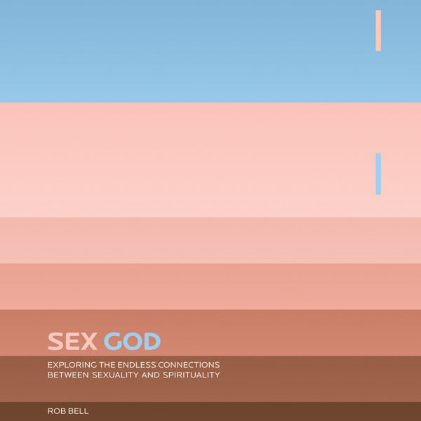 Printable Sex God: Exploring the Endless Connections between Sexuality and Spirituality Audiobook Cover Art
