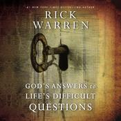 God's Answers to Life's Difficult Questions Audiobook, by Rick Warren