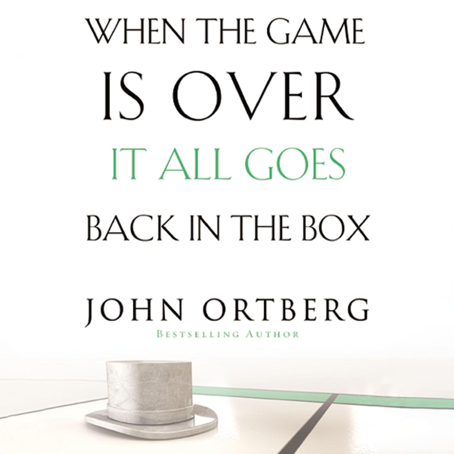 Printable When the Game Is Over, It All Goes Back in the Box Audiobook Cover Art