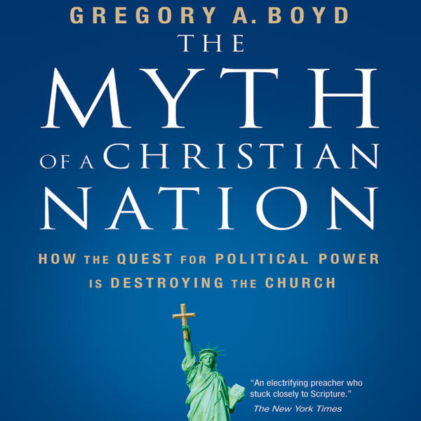 Printable The Myth of a Christian Nation: How the Quest for Political Power Is Destroying the Church Audiobook Cover Art