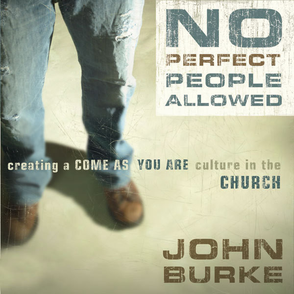 Printable No Perfect People Allowed: Creating a Come-As-You-Are Culture in the Church Audiobook Cover Art