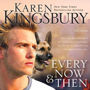 Every Now and Then, by Karen Kingsbury
