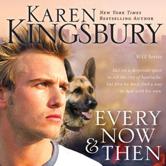 Every Now and Then Audiobook, by Karen Kingsbury