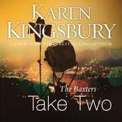 The Baxters Take Two Audiobook, by Karen Kingsbury, Roxanne Hernandez