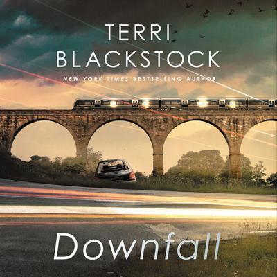 Downfall Audiobook, by Terri Blackstock