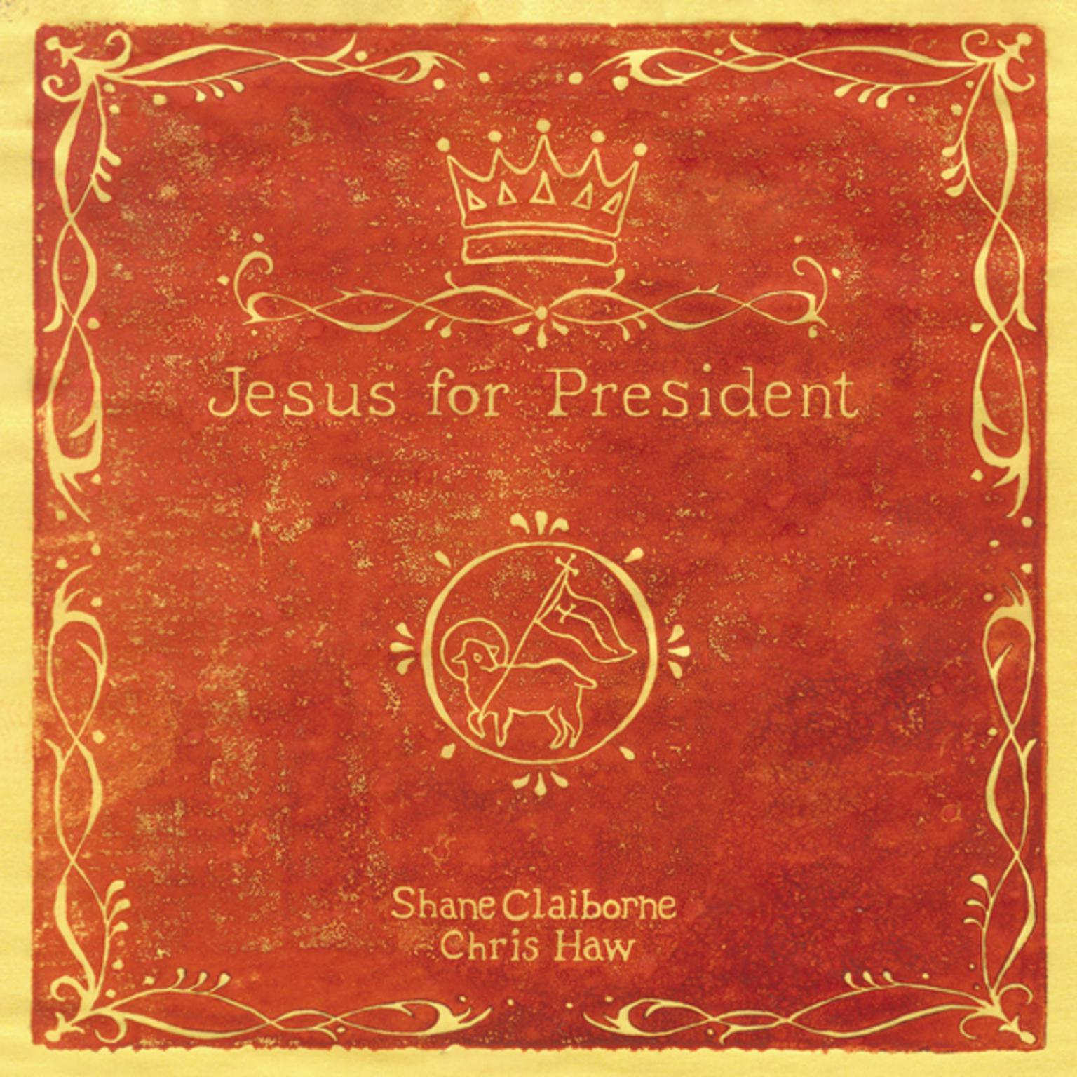 Printable Jesus for President: Politics for Ordinary Radicals Audiobook Cover Art