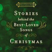 Stories Behind the Best-Loved Songs of Christmas Audiobook, by Ace Collins