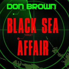 Black Sea Affair Audiobook, by Don Brown