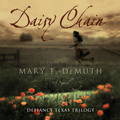 Daisy Chain: A Novel Audiobook, by Mary E. DeMuth