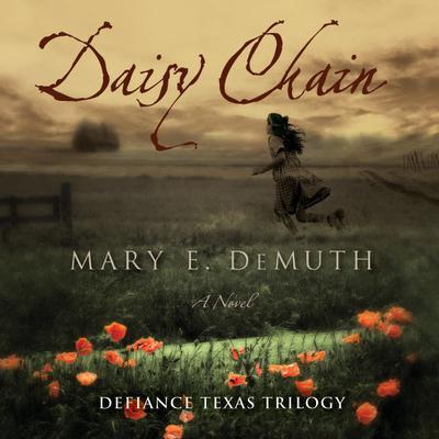 Daisy Chain: A Novel Audiobook, by Mary E. DeMuth