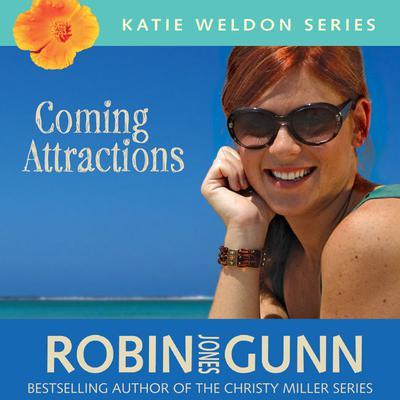 Coming Attractions Audiobook, by Robin Jones Gunn