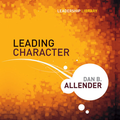 Leading Character Audiobook, by Dan B.  Allender