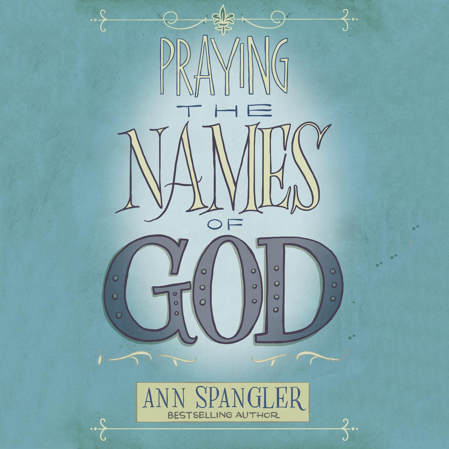 Printable The Praying the Names of God: A Daily Guide Audiobook Cover Art