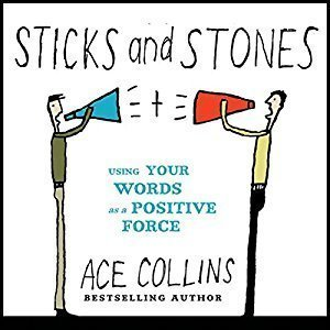 Printable Sticks and Stones: Using Your Words as a Positive Force Audiobook Cover Art