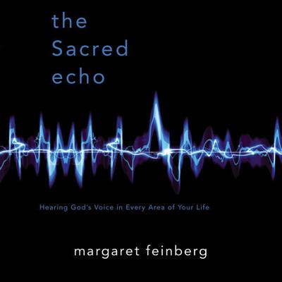 The Sacred Echo Audiobook, by Margaret Feinberg