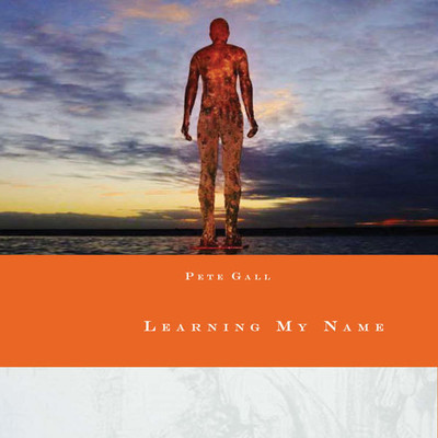 Learning My Name Audiobook, by Pete Gall