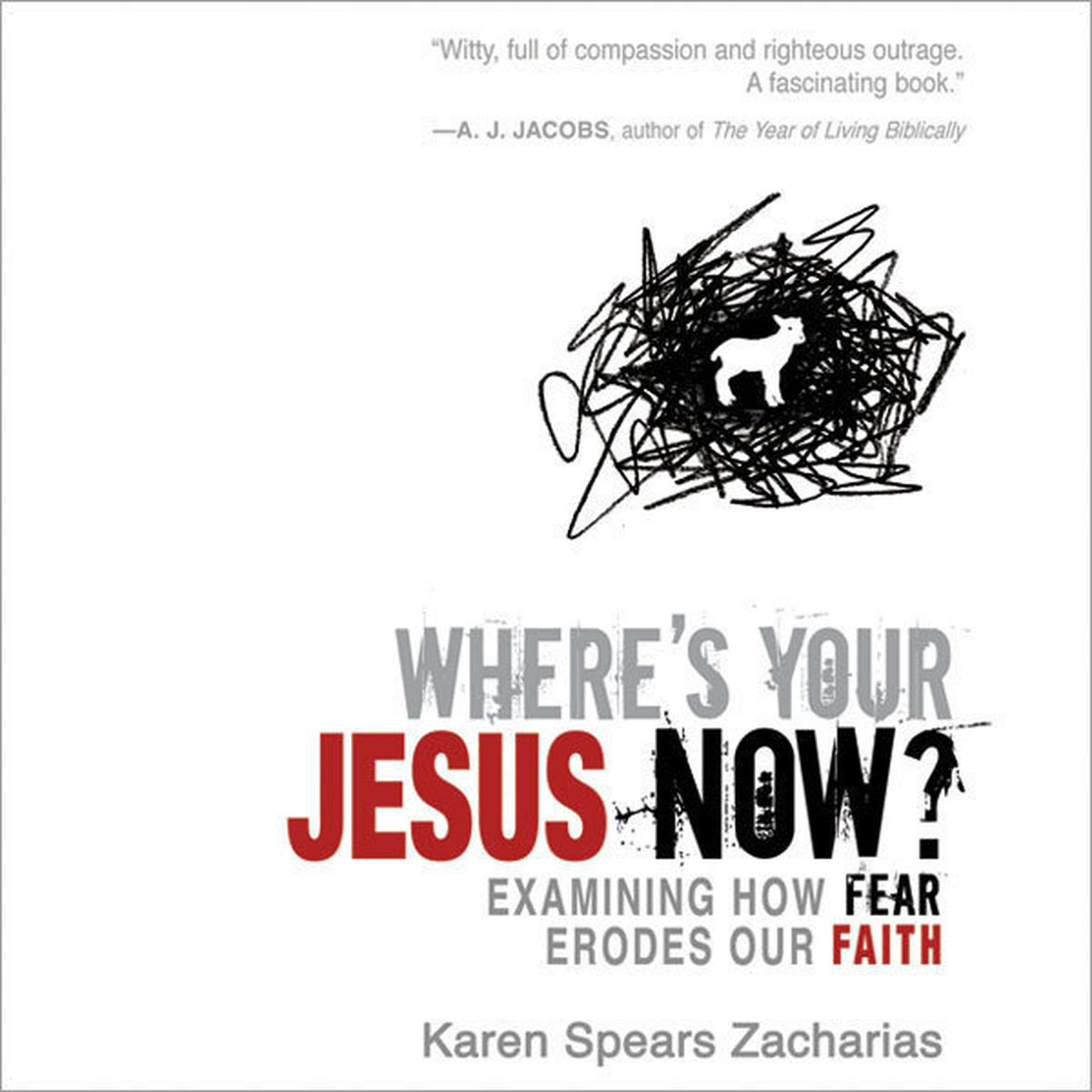Printable Where's Your Jesus Now?: Examining How Fear Erodes Our Faith Audiobook Cover Art