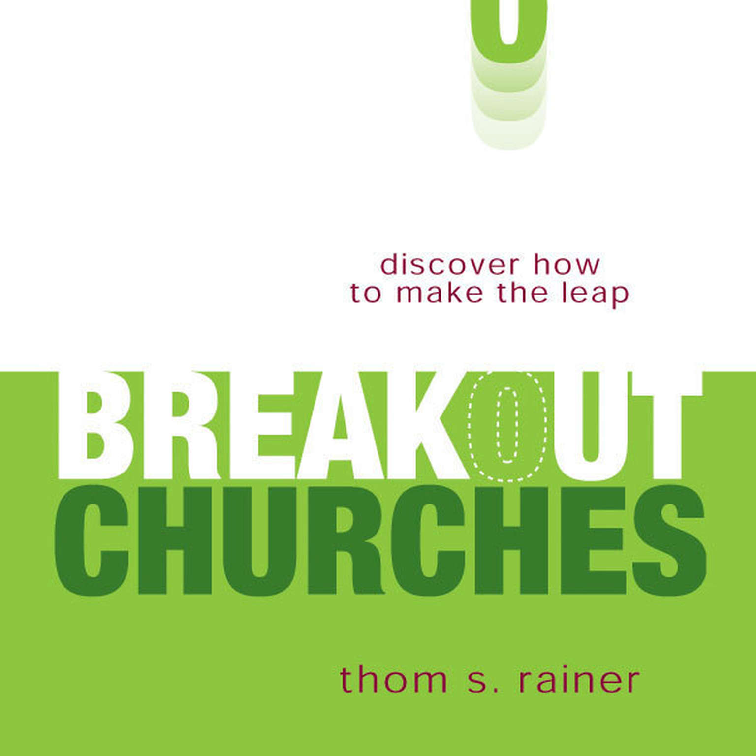 Printable Breakout Churches: Discover How to Make the Leap Audiobook Cover Art