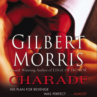 Charade Audiobook, by Gilbert Morris