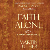 Faith Alone: A Daily Devotional, by Martin Luther
