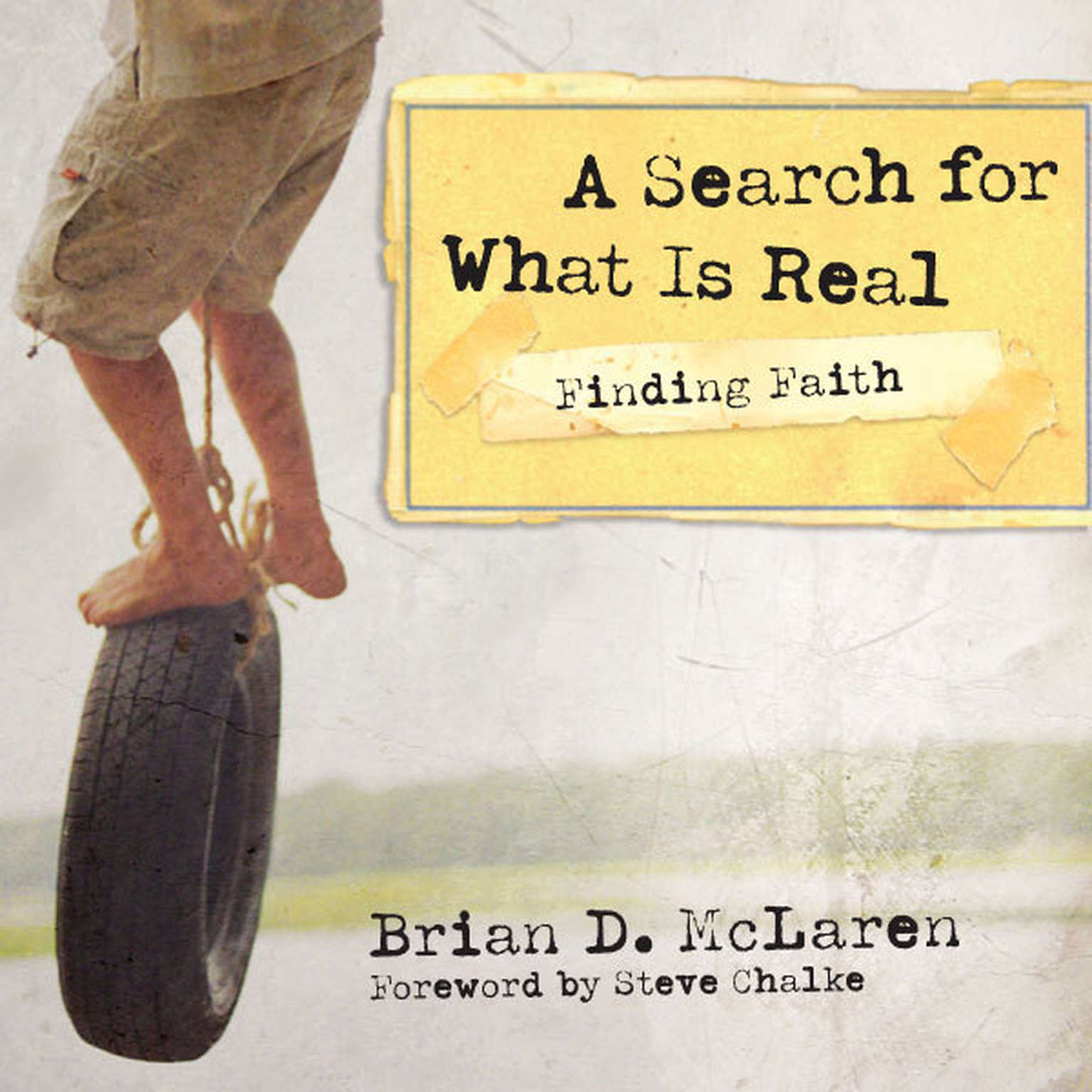 Printable Finding Faith---A Search for What Is Real: A Search for What Is Real Audiobook Cover Art