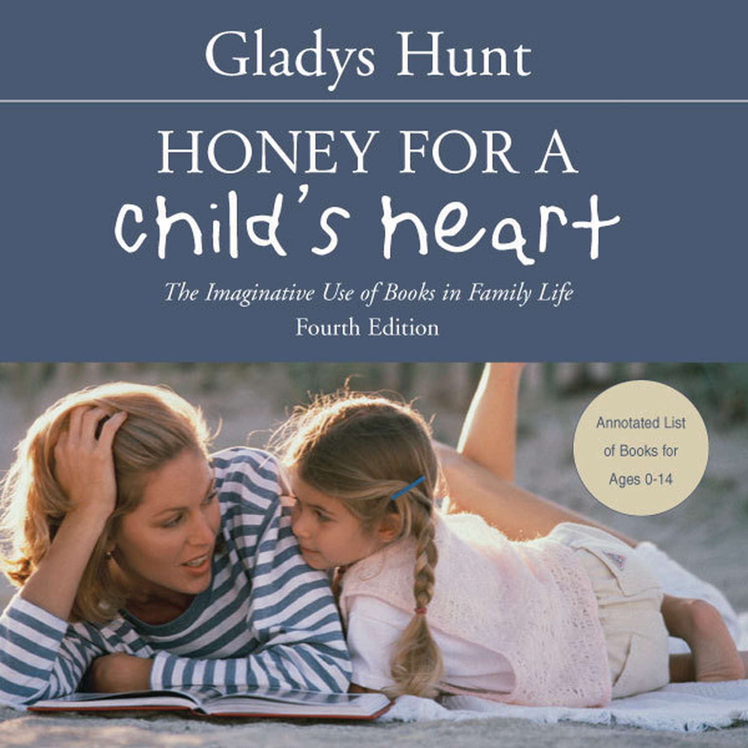 Printable Honey for a Child's Heart: The Imaginative Use of Books in Family Life Audiobook Cover Art