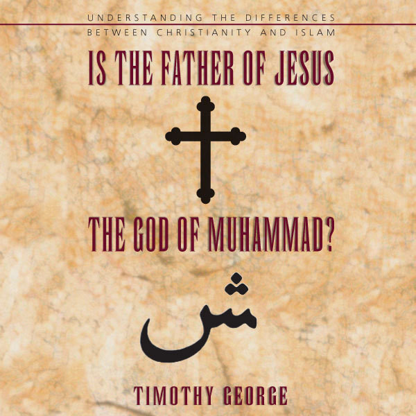 Printable Is the Father of Jesus the God of Muhammad?: Understanding the Differences between Christianity and Islam Audiobook Cover Art