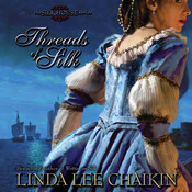 Threads of Silk Audiobook, by Linda Lee Chaikin