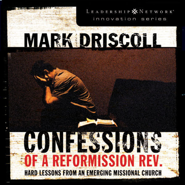 Printable Confessions of a Reformission Rev.: Hard Lessons from an Emerging Missional Church Audiobook Cover Art