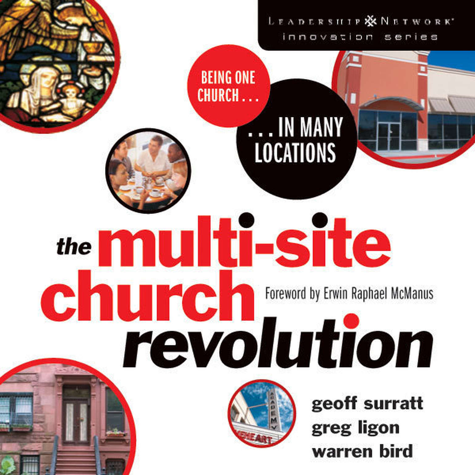 Printable The Multi-Site Church Revolution: Being One Church in Many Locations Audiobook Cover Art