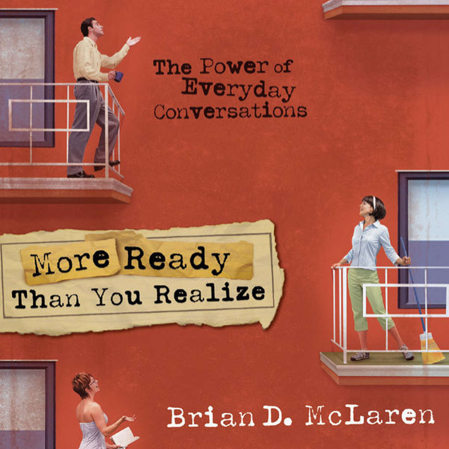 Printable More Ready Than You Realize: The Power of Everyday Conversations Audiobook Cover Art