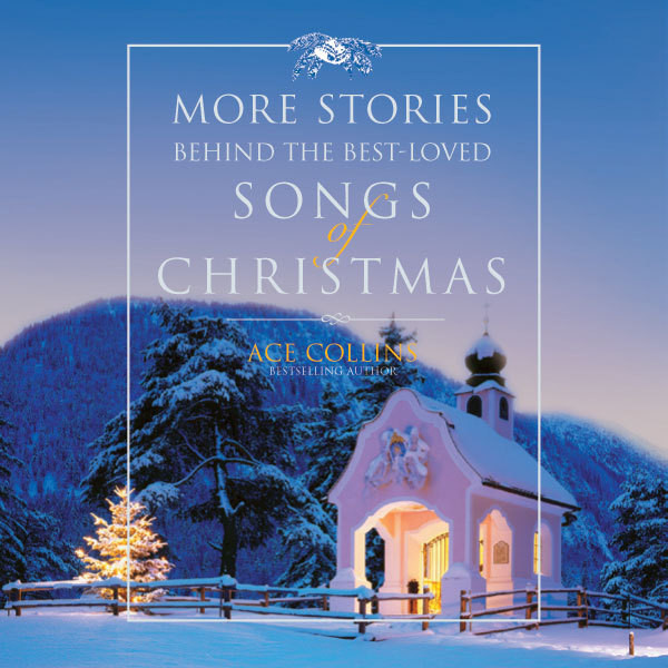 Printable More Stories Behind the Best-Loved Songs of Christmas Audiobook Cover Art