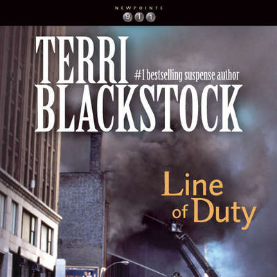 Line of Duty Audiobook, by Terri Blackstock