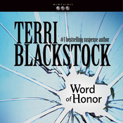 Word of Honor, by Terri Blackstock