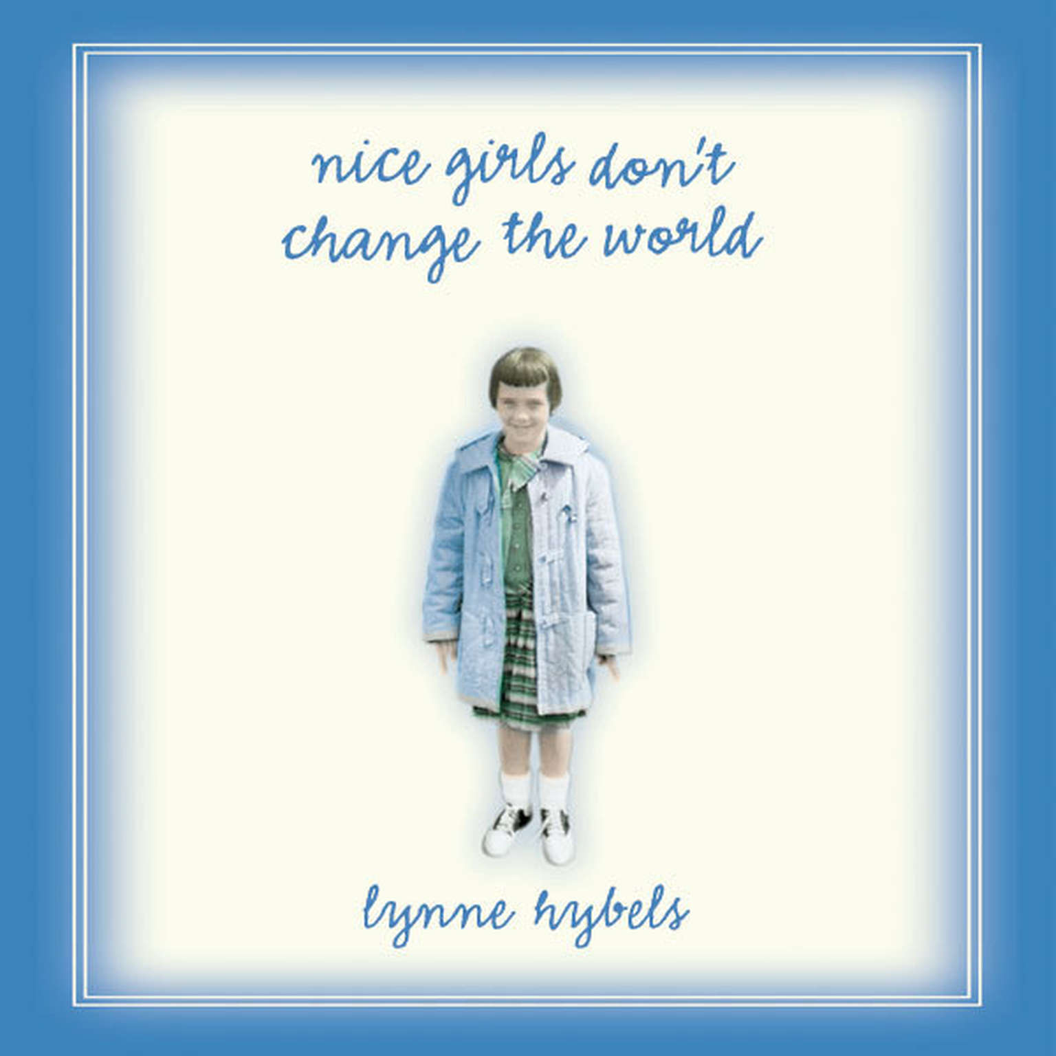 Printable Nice Girls Don't Change the World Audiobook Cover Art