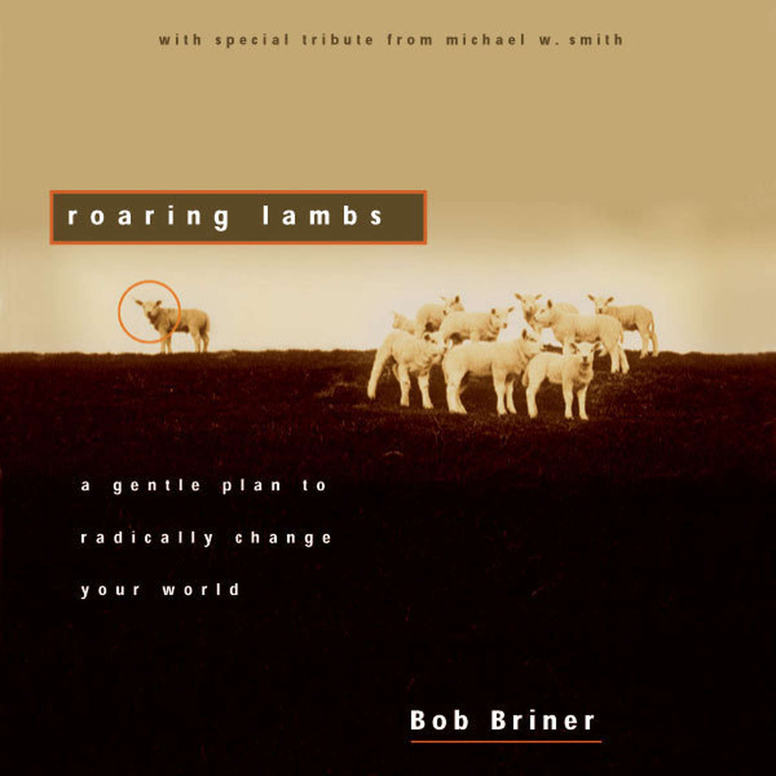 Printable Roaring Lambs: A Gentle Plan to Radically Change Your World Audiobook Cover Art