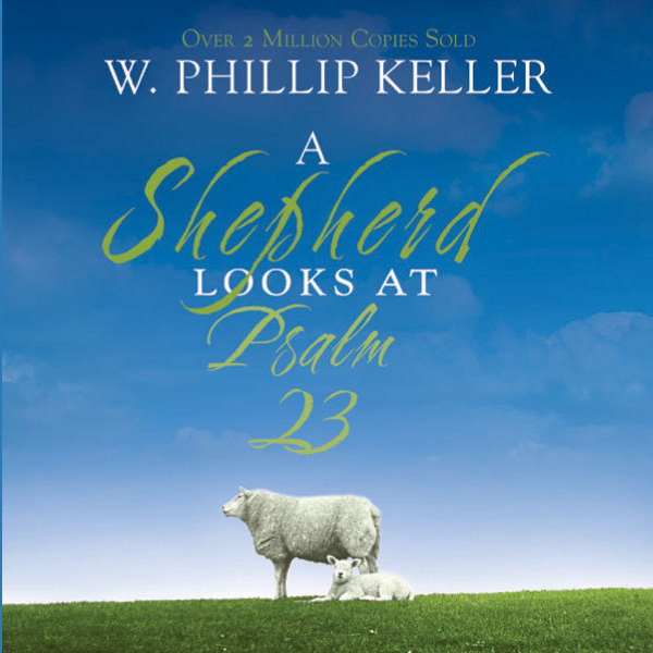 Printable A Shepherd Looks at Psalm 23 Audiobook Cover Art