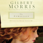 The Homeplace, by Gilbert Morris