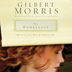The Homeplace Audiobook, by Gilbert Morris